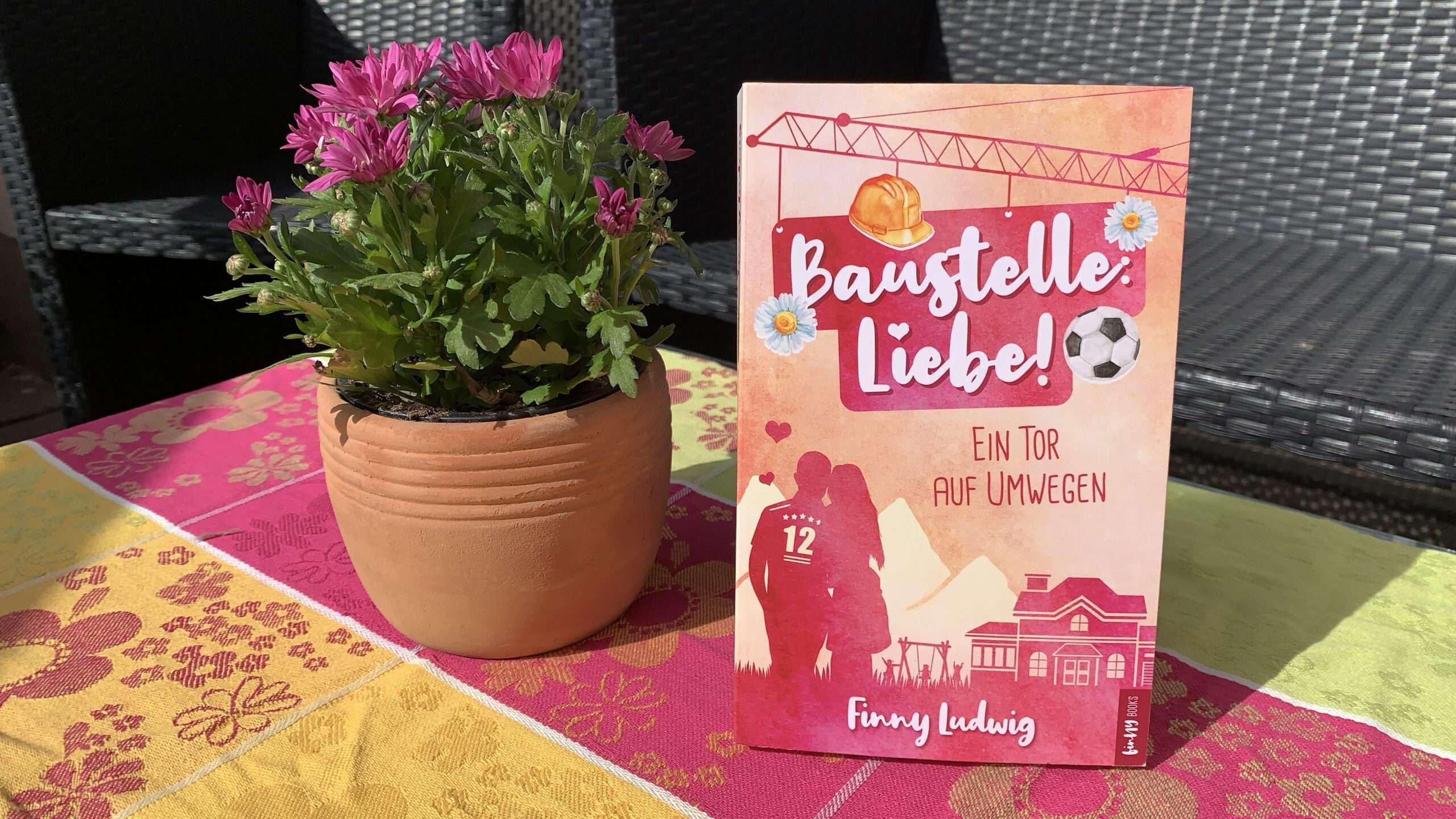 """You are currently viewing """"Baustelle Liebe! Ein Tor auf Umwegen"""" von Finny Ludwig"""