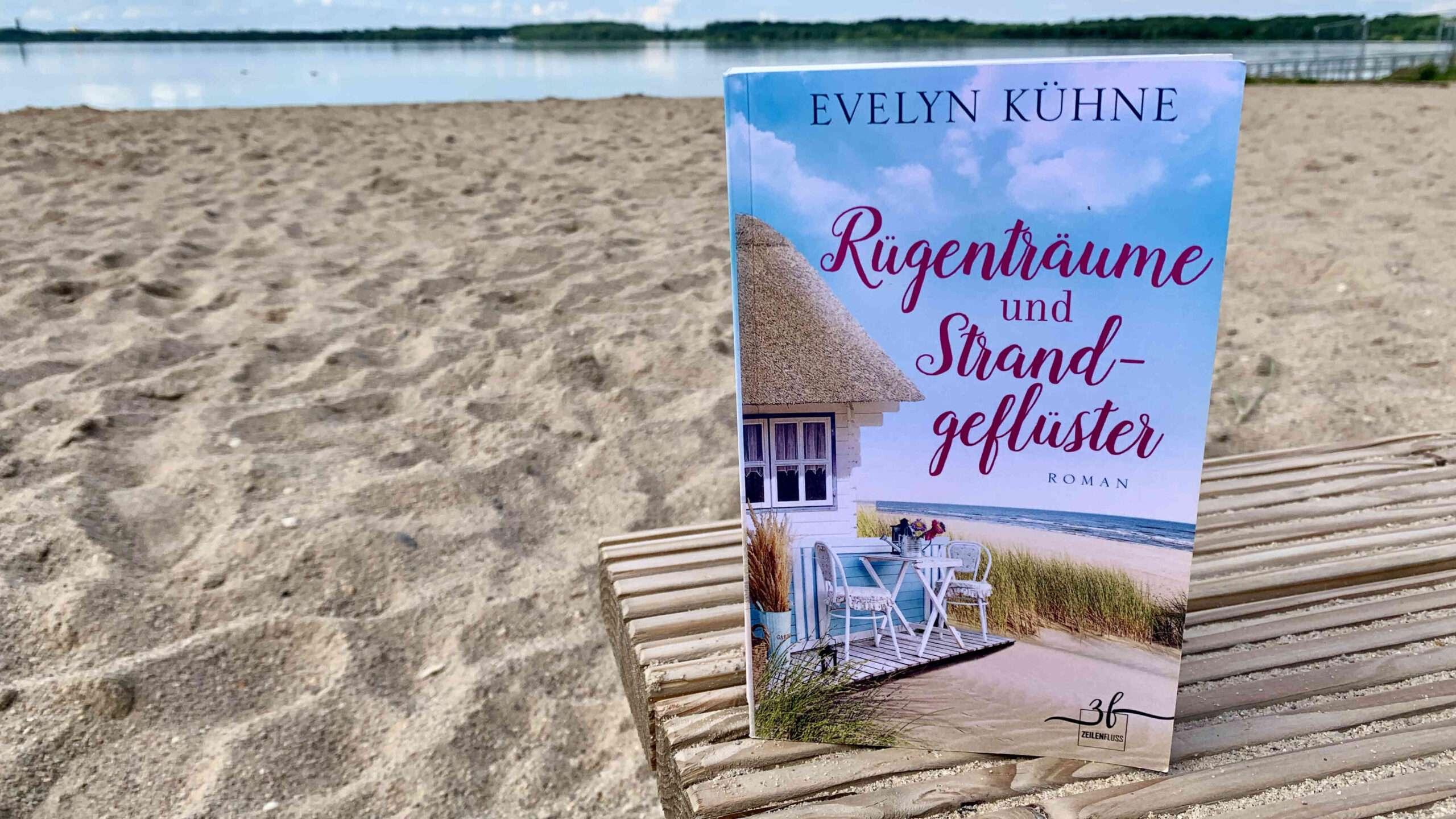 """Read more about the article """"Rügenträume und Strandgeflüster"""" von Evelyn Kühne"""