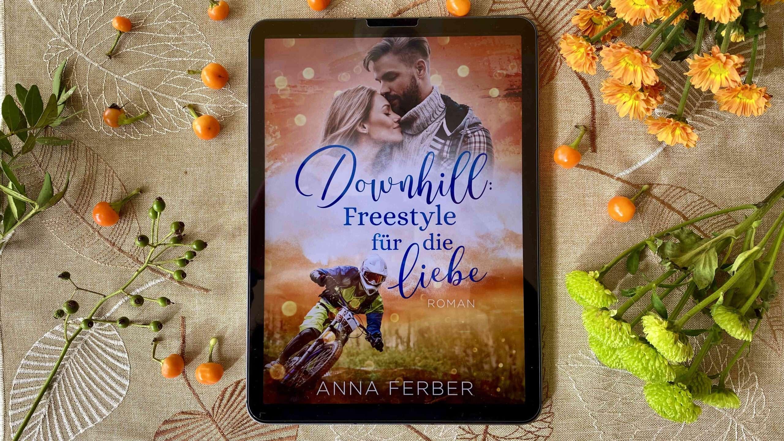 """Read more about the article """"Downhill: Freestyle für die Liebe"""" von Anna Ferber"""