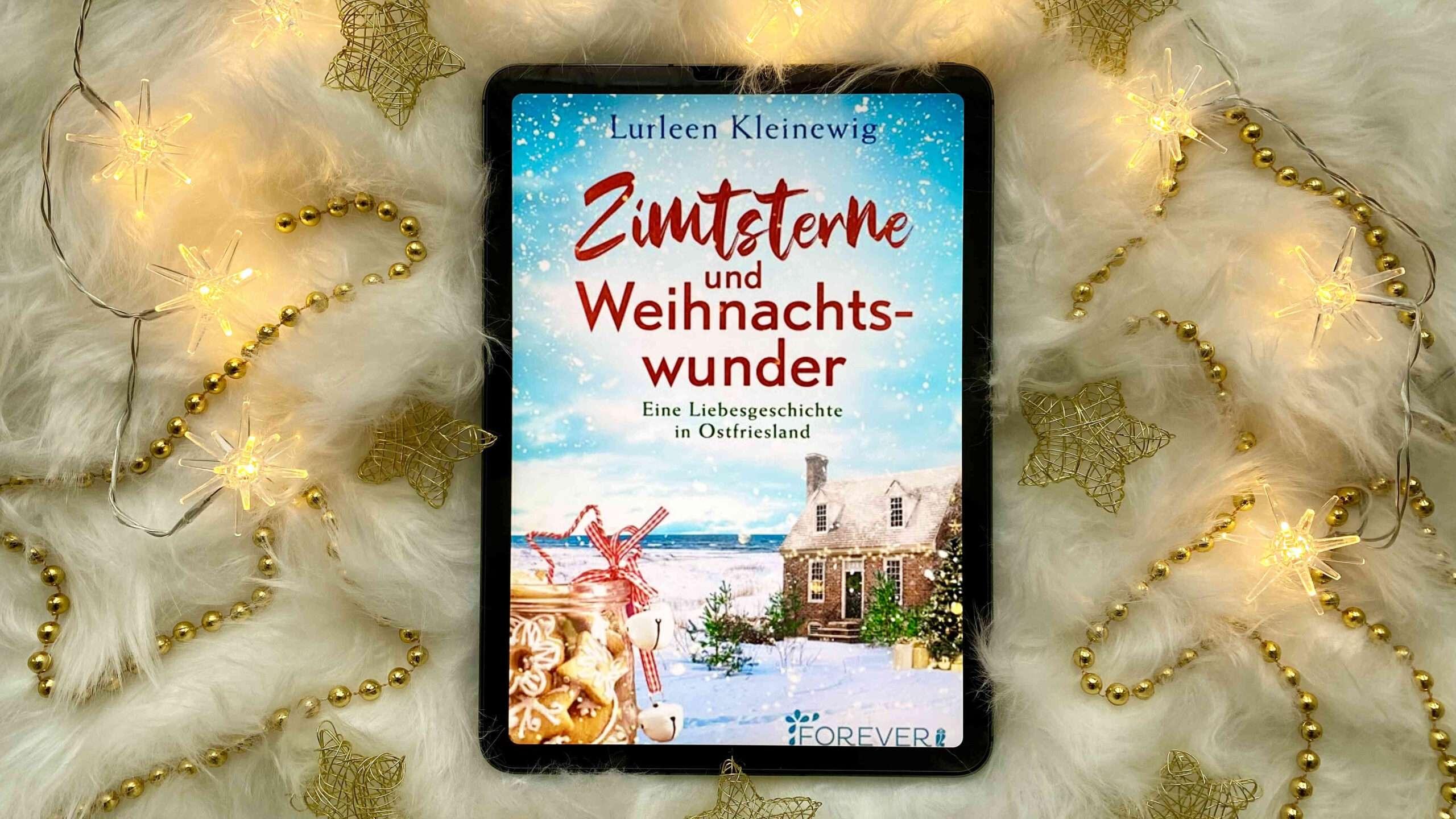 """Read more about the article """"Zimtsterne und Weihnachtswunder"""" von Lurleen Kleinewig"""